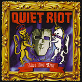 Alive And Well von Quiet Riot
