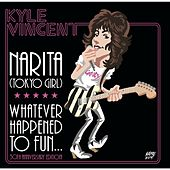 Play & Download Narita (Tokyo Girl) by Kyle Vincent | Napster