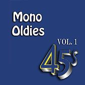 Play & Download Mono Oldies, Vol. 1 by Various Artists | Napster