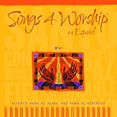 Songs 4 Worship en Español Fé by Various Artists