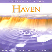 Play & Download Living Waters: Haven by Various Artists | Napster