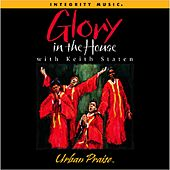 Play & Download Glory In the House by Keith Staten | Napster