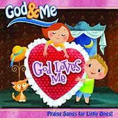Play & Download God & Me: God Loves Me by Various Artists | Napster