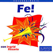 Play & Download Fe! by Ingrid Rosario | Napster