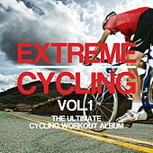 Play & Download Extreme Cycling, Vol. 1 - EP by Various Artists | Napster