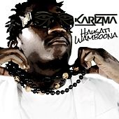 Play & Download Hausati Wamboona by Karizma | Napster