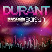 Upside Down by Durant