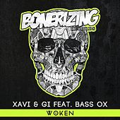 Woken (feat. Bass Ox) by Xavi