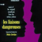 Play & Download Les Liaisons Dangereuses by Duke Jordan | Napster