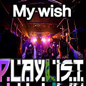Play & Download My Wish by Playlist | Napster