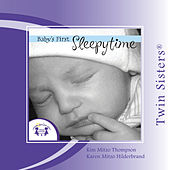 Twin Sisters: Baby's First Sleepytime by Kim Mitzo Thompson