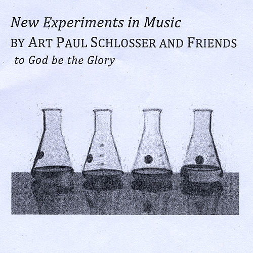 New Experiments in Music by Art Paul Schlosser