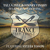 Play & Download Believe in Everything by Talla 2XLC & Binary Finary | Napster