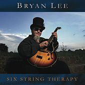 Six String Therapy von Bryan Lee