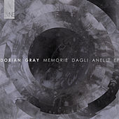 Play & Download Memorie dagli Anelli EP by Dorian Gray | Napster