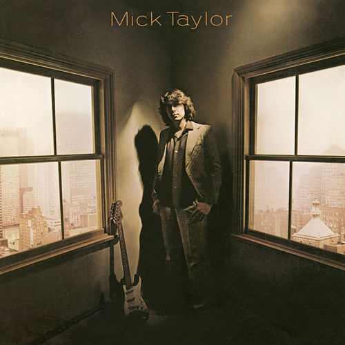 Play & Download Mick Taylor by Mick Taylor | Napster