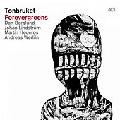 Play & Download Forevergreens by Tonbruket | Napster