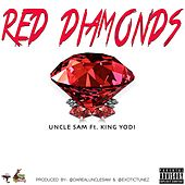 Play & Download Red Diamonds (feat. King Yodl) by Uncle Sam (R&B) | Napster