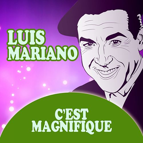 C'est Magnifique de Luis Mariano