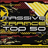 Massive Trance Top 50, Vol. 4 by Various Artists