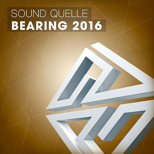 Play & Download Bearing 2016 by Sound Quelle | Napster