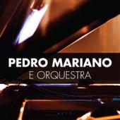 Play & Download Pedro Mariano e Orquestra (Ao Vivo) by Pedro Mariano | Napster