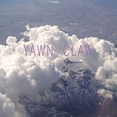 Play & Download Yawn, Claw by State Bird | Napster
