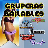 Gruperas Bailables by Various Artists