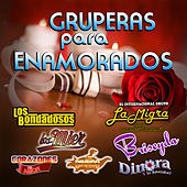 Play & Download Gruperas Para Enamorados by Various Artists | Napster