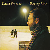 Play & Download Skating Rink by David Francey | Napster