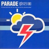 Play & Download Consecuencias de un Mal Uso de la Electricidad by Parade | Napster