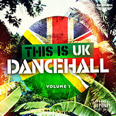 Play & Download This Is UK Dancehall Vol.1 by Various Artists | Napster