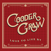 Love to Live By by Cooder Graw