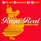 Play & Download Échale Guindas al Pavo. Sevillanas y Rumbas by Raya Real | Napster