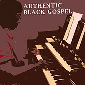 Authentic Black Gospel by Various Artists