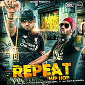 Play & Download Repeat Hip Hop by Jazzy B | Napster