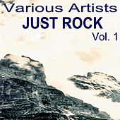 Play & Download Just Rock Vol. 1 by Various Artists | Napster