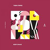 Play & Download Body Shake by Tiger Stripes | Napster