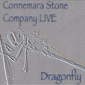 Play & Download Dragonfly - Live at Folk im Schlosshof (Live) by Connemara Stone Company | Napster