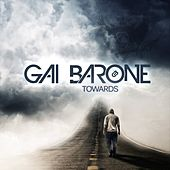 Play & Download Towards by Gai Barone | Napster