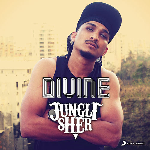 Play & Download Jungli Sher by Divine | Napster