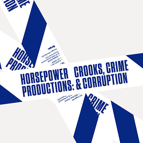 Play & Download Crooks, Crime & Corruption by Horsepower Productions | Napster