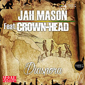 Diaspora (feat. Crown Head) by Jah Mason