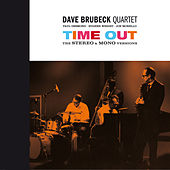 Play & Download Time Out: The Stereo & Mono Versions (feat. Paul Desmond) by Dave Brubeck | Napster