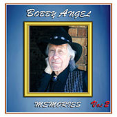 Memories, Vol. 2 by Bobby Angel
