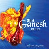 Play & Download Shri Ganesh Dhun by Sadhna Sargam | Napster