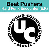 Hard Funk Encounter (E.P.) by Beatpushers