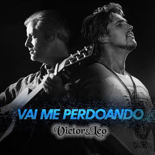 Vai Me Perdoando (Ao Vivo) - Single de Victor & Leo