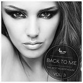 Play & Download Back to Me, Vol. 3 by Various Artists | Napster