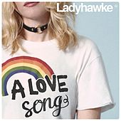 Play & Download A Love Song by Ladyhawke | Napster
